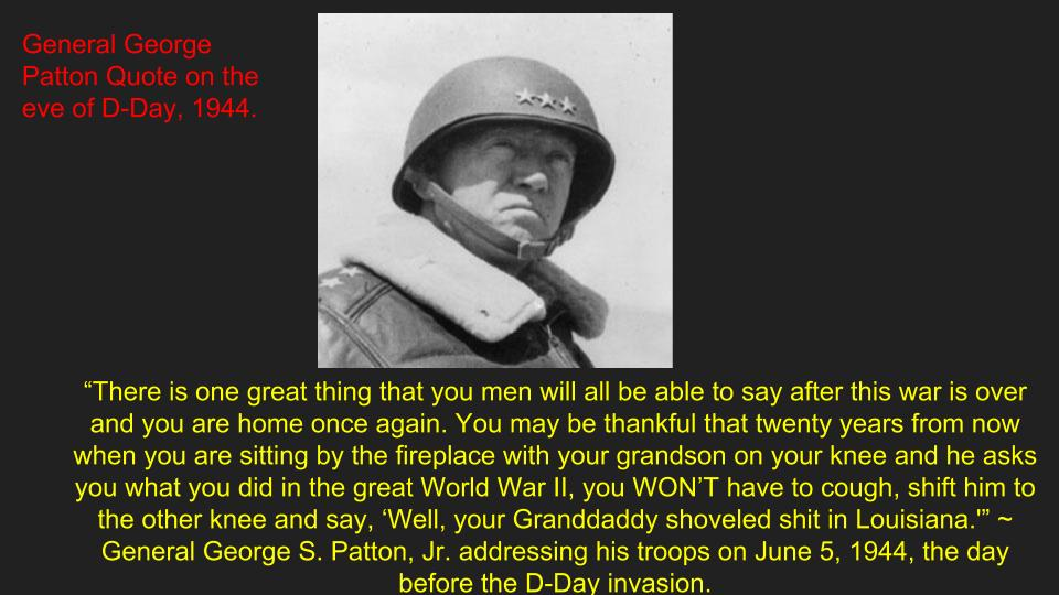 George Patton Quotes | General Patton S D Day Quote On The Eve Of The Normandy Invasion